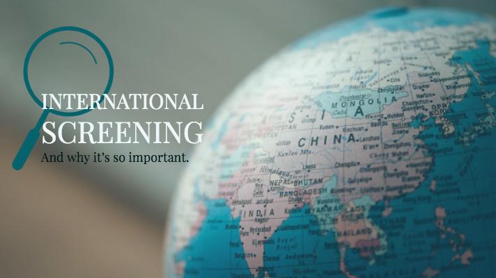 International Screening